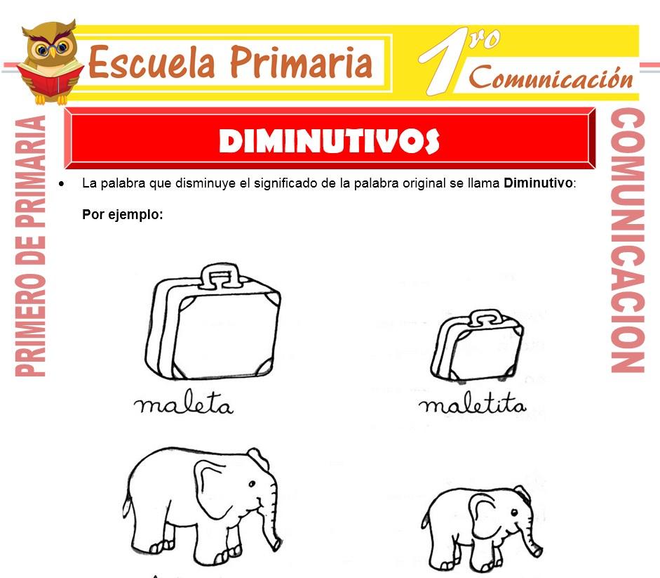 Ficha de Actividades de Diminutivos para Primero de Primaria