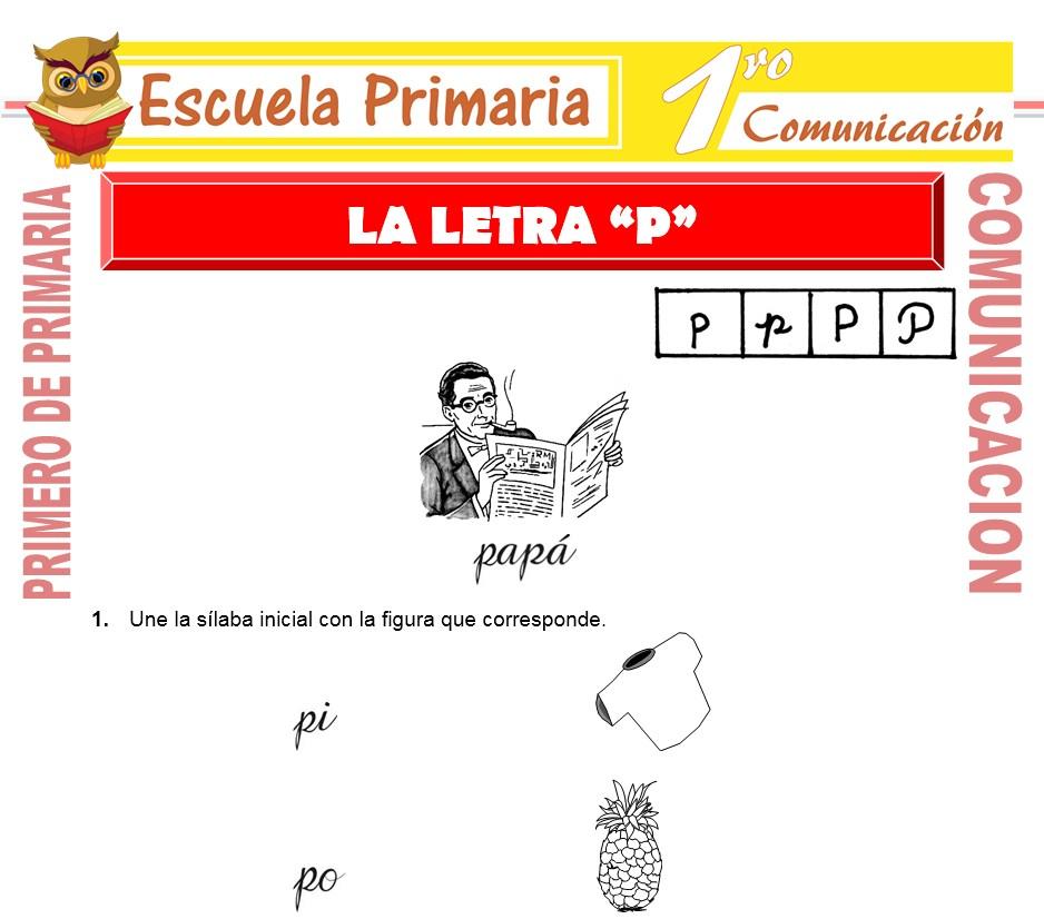 Ficha de La Letra P para Primero de Primaria