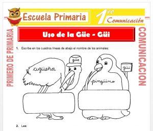 Ficha de Uso de la Gue y Gui para Primero de Primaria