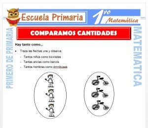 Ficha de Comparamos Cantidades para Primero de Primaria