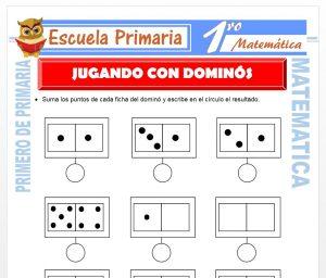 Ficha de Jugando con Dominos para Primero de Primaria