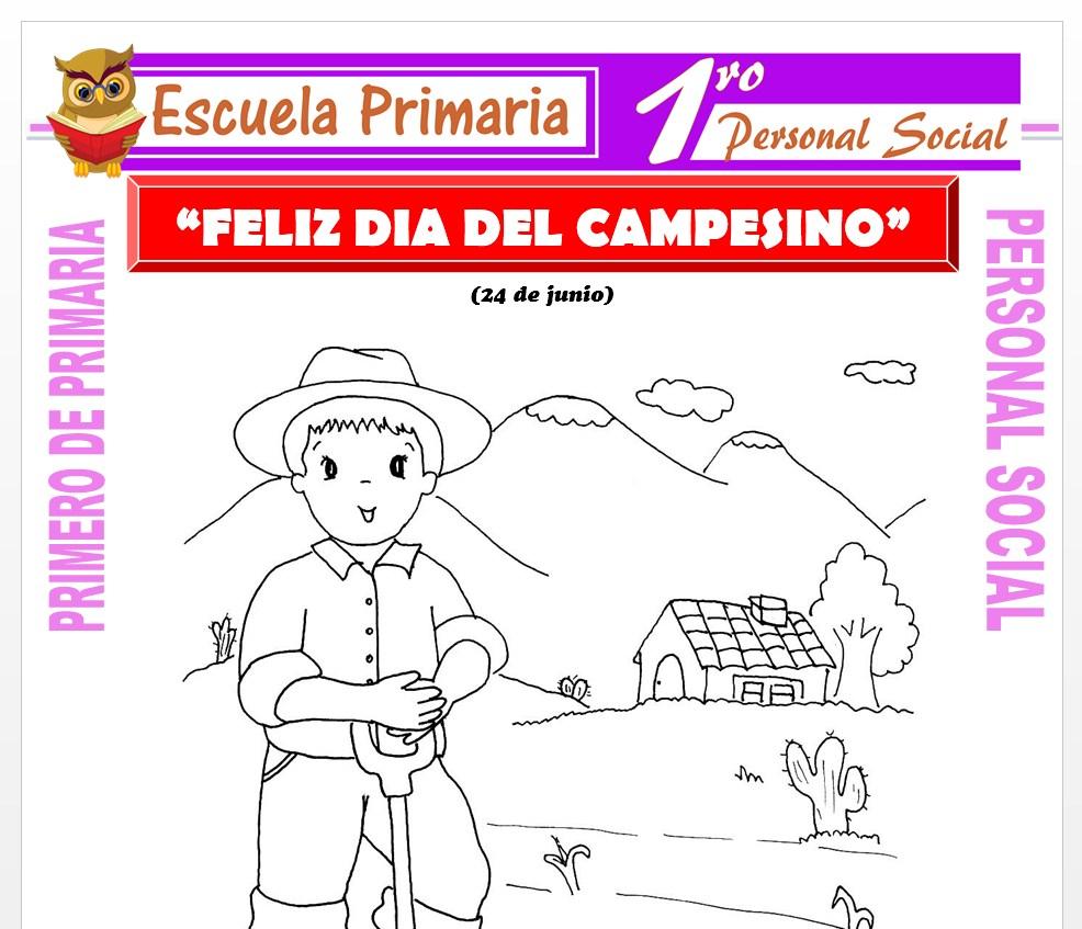Ficha de Feliz Día del Campesino para Primero de Primaria