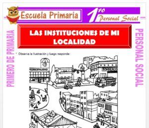 Ficha de Las Instituciones de Mi Localidad para Primero de Primaria