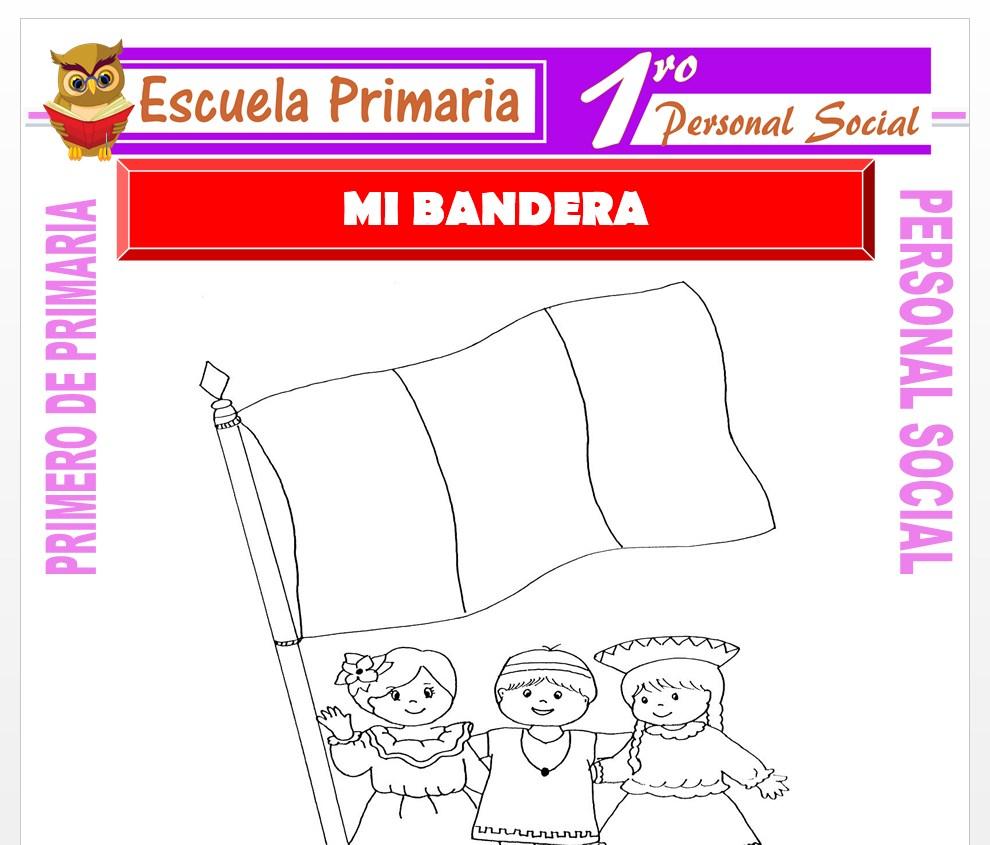 Ficha de Mi Bandera para Primero de Primaria