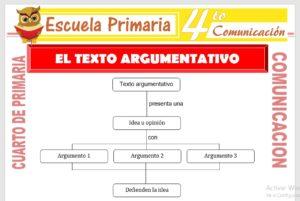 Ficha de El Texto Argumentativo para Cuarto de Primaria