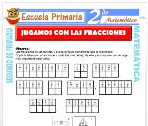 Ficha de Jugamos Con Fracciones para Segundo de Primaria