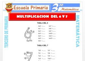 Ficha de Multiplicación del 6 y 7 para Tercero de Primaria