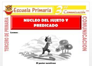 Ficha de Nucleo del Sujeto y Predicado para Tercero de Primaria