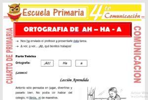 Ficha de Ortografia de AH-HA-A para Cuarto de Primaria