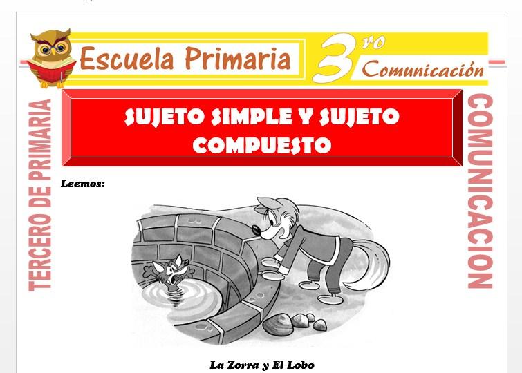 Ficha de Sujeto Simple y Sujeto Compuesto para Tercero de Primaria