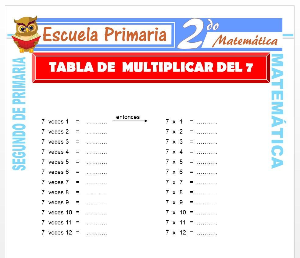 Ficha de Tabla de Multiplicar del 7 para Segundo de Primaria