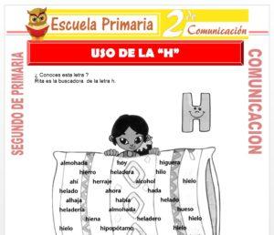 Ficha de Uso de la H para Segundo de Primaria