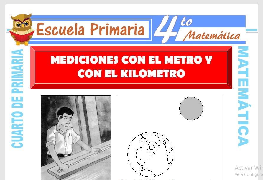 Ficha de Mediciones con el Metro y con el Kilómetro para Cuarto de Primaria