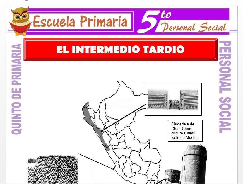 Modelo de la Ficha de El Intermedio Tardío para Quinto de Primaria