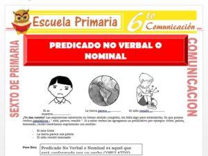 Modelo de la Ficha de El Predicado No Verbal o Nominal para Sexto de Primaria