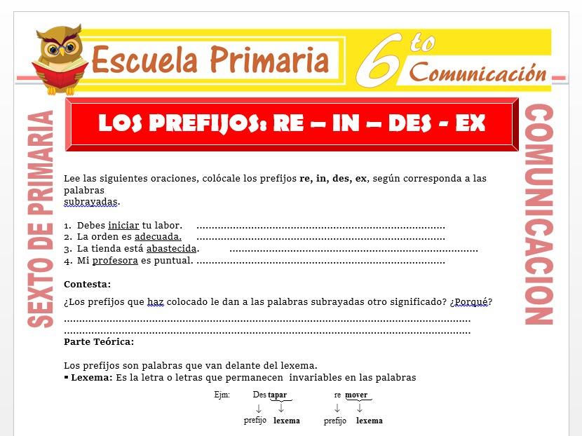 Modelo de la Ficha de Los Prefijos Re - In - Des - Ex para Sexto de Primaria