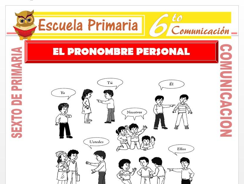 Modelo de la Ficha de Separata de Pronombres Personales para Sexto de Primaria