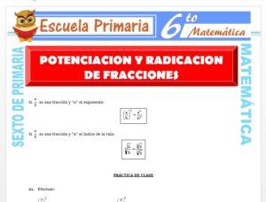 Modelo de la Ficha de Ejercicios de Potenciación y Radicación de Fracciones para Sexto de Primaria