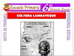 Modelo de la Ficha de La Cultura Lambayeque para Sexto de Primaria