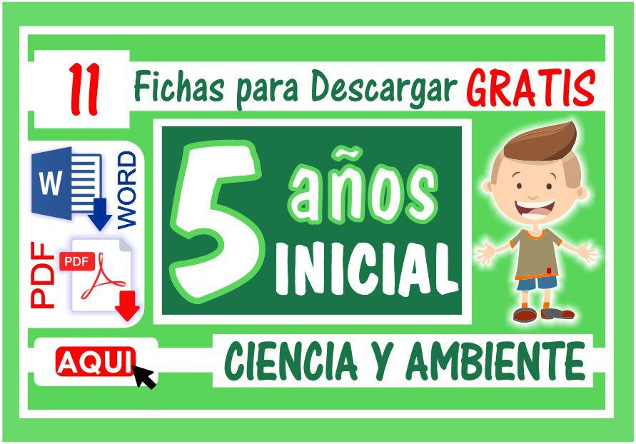 Ciencia y Ambiente para Niños de Cinco Años