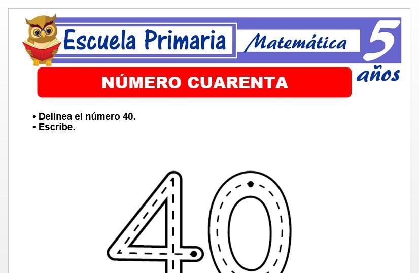 Modelo de la Ficha de El nùmero 40 para Niños de 5 Años