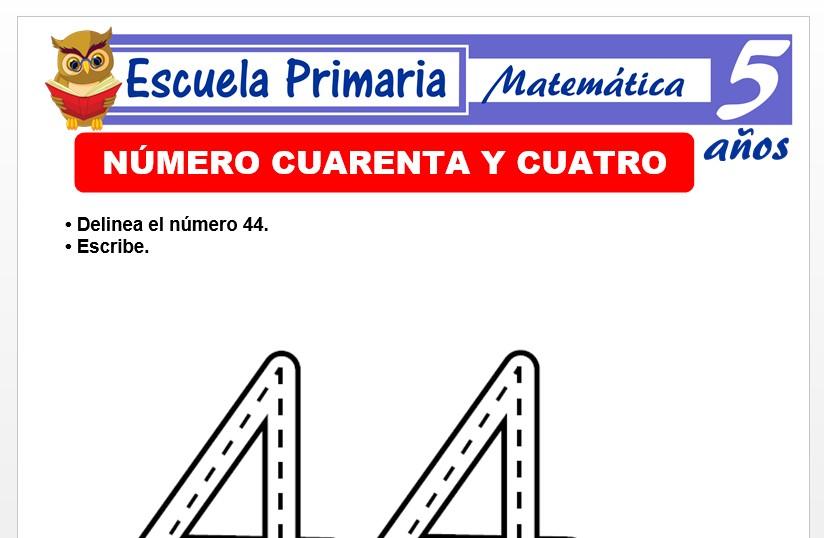 Modelo de la Ficha de El nùmero 44 para Niños de 5 Años