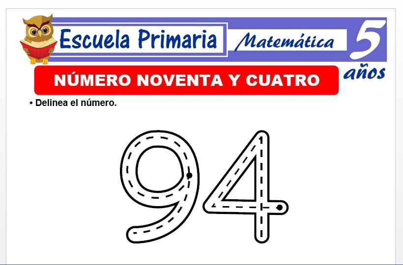 Modelo de la Ficha de El nùmero 94 para Niños de 5 Años