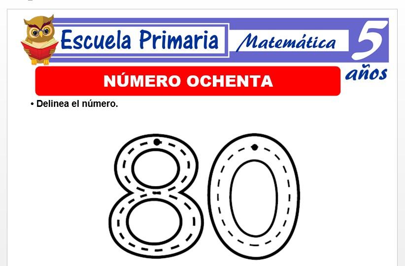 Modelo de la Ficha de El número 80 para Niños de 5 Años