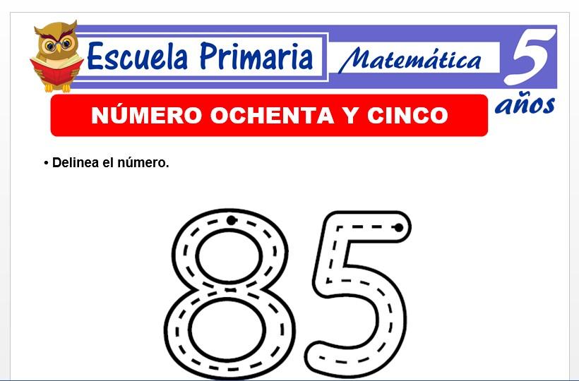 Modelo de la Ficha de El nùmero 85 para Niños de 5 Años