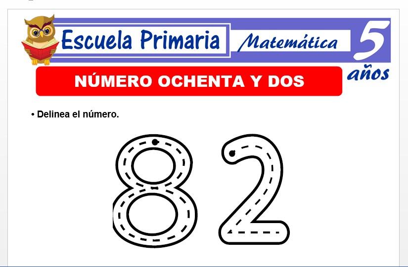 Modelo de la Ficha de El nùmero 82 para Niños de 5 Años