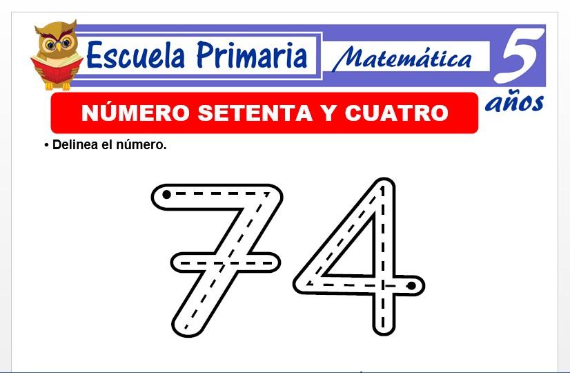 Modelo de la Ficha de El nùmero 74 para Niños de 5 Años