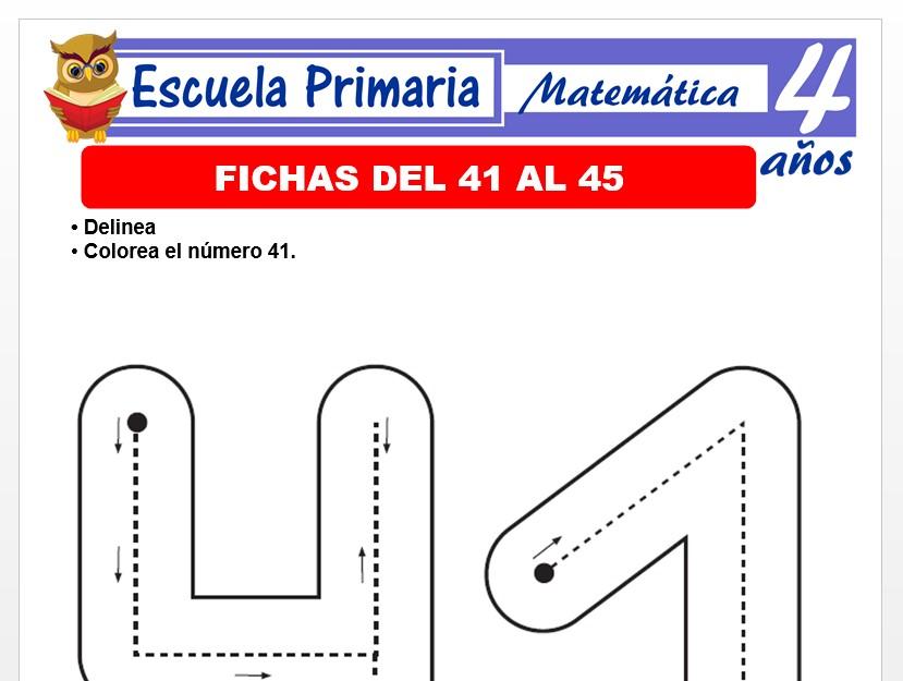 Modelo de la Ficha de Fichas del 41 al 45 para Niños de 4 Años