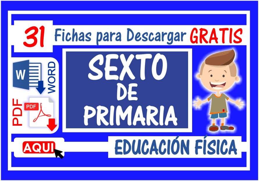 Educación Física para Sexto de Primaria